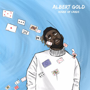 House Of Cards - Albert Gold
